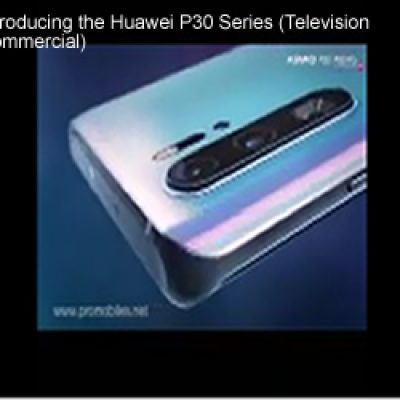 Huawei P30 Series TVC