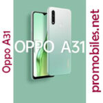Oppo A31 - A Mid-range Smartphone With Stunning Features